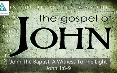 #3: John the Baptist: A Witness to the Light [Sermon]
