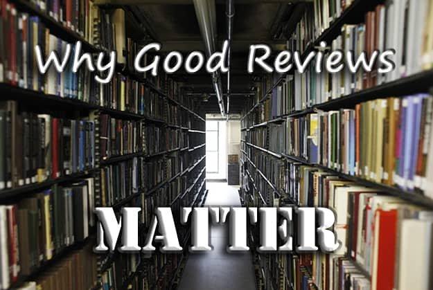 Why Good Reviews Matter 1