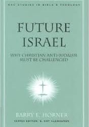 Future Israel: Why Christian Anti-Judaism Must be Challenged