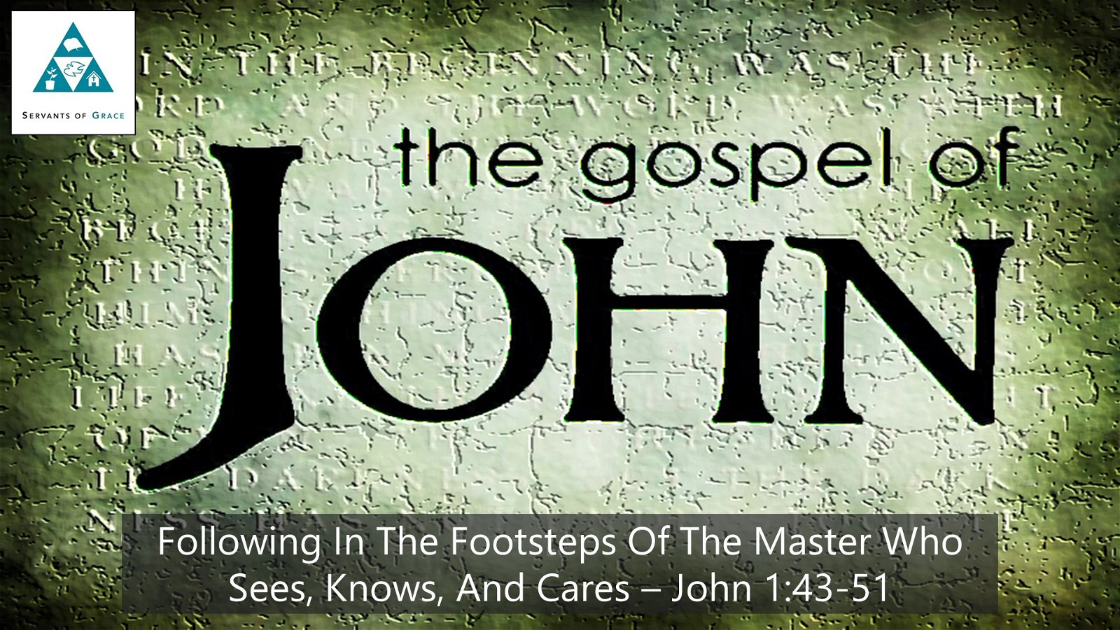 #12: Following in the Footsteps of the Master Who Sees, Knows, and Cares[Sermon] 1