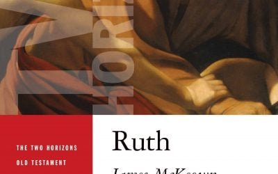 Two Horizons Old Testament Commentary: Ruth