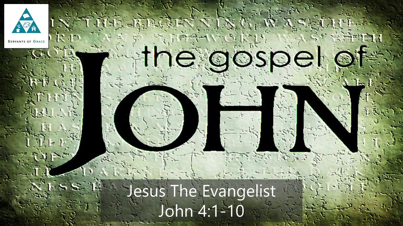 #20: Jesus The Evangelist[Sermon] 1
