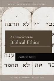 An Introduction to Biblical Ethics