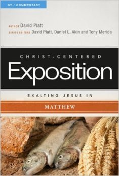Christ-Centered Exposition: Matthew