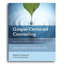 Gospel Centered Counseling How Christ Changes Lives