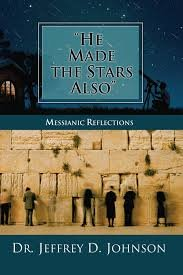 He Made the Stars Also: Messianic Reflections