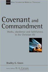 Covenant and Commandment