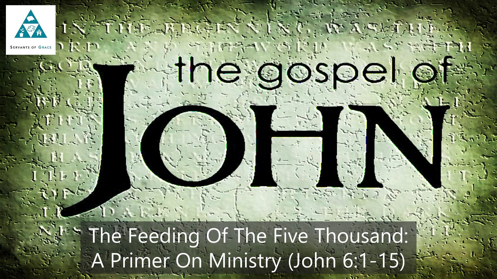 #31: The Feeding of the Five Thousand: A Primer on Ministry[Sermon] 1