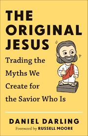 The Original Jesus by Daniel Darling