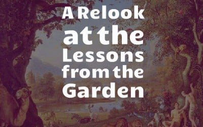"""A Relook at the """"Lessons from the Garden"""""""
