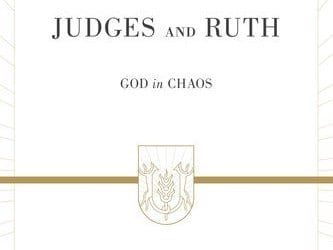 Judges and Ruth: God in Chaos (Preaching the Word) – Barry G. Webb