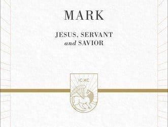 Mark: Jesus, Servant and Savior (Preaching the Word)