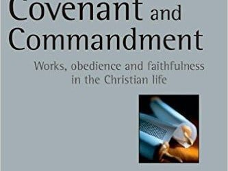 """A Review of """"Covenant and Commandment"""" by Bradley Green"""