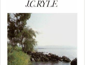 J. C. Ryle – The Gospel of Mark