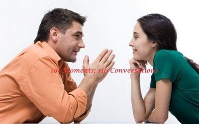 10¢ Moments; $10 Conversations