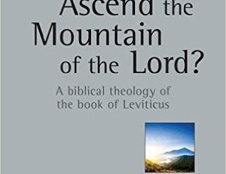 """A Review of """"Who Shall Ascend the Mountain of the Lord?"""" by L. Michael Morales"""