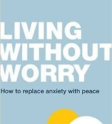 """A Review of """"Living Without Worry"""" by Tim Lane"""
