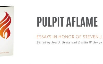 Pulpit Aflame Edited by Joel R. Beeke and Dustin W. Benge
