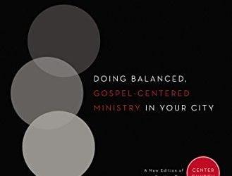 Shaped by the Gospel (Center Church) – Tim Keller
