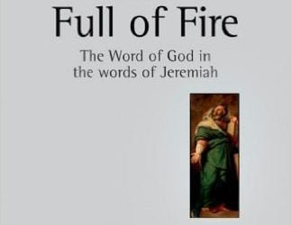 A Mouth Full of Fire: The Word of God in the Words of Jeremiah (Andrew G. Shead)