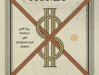 Redeeming Money – Paul David Tripp (2018)