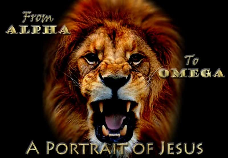 From Alpha to Omega: A Portrait of Jesus 1