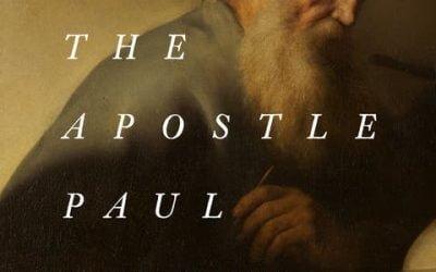 Why I Love the Apostle Paul – John Piper