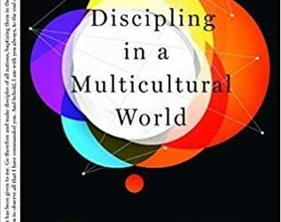 Discipling in a Multicultural World – Adith Fernando
