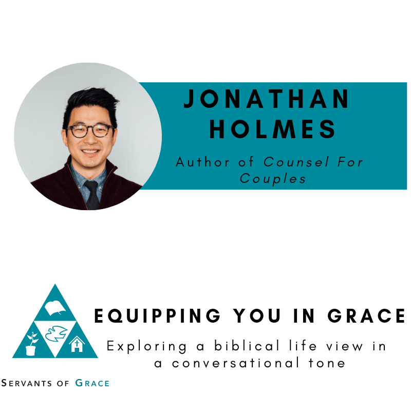 Jonathan Holmes-- Counsel for Couples: A Biblical and Practical Guide for Marriage Counseling 1