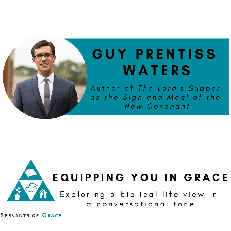 Guy Prentiss Waters- The Lord's Supper as the Sign and Meal of the New Covenant. 1