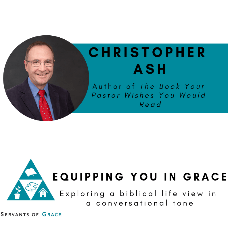 Christopher Ash- The Book Your Pastor Wishes You Would Read (But Is Too Embarrassed to Ask) 1