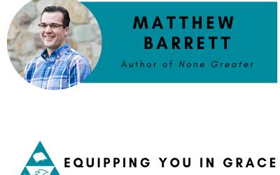 Matthew Barrett- None Greater: The Undomesticated Attributes of God
