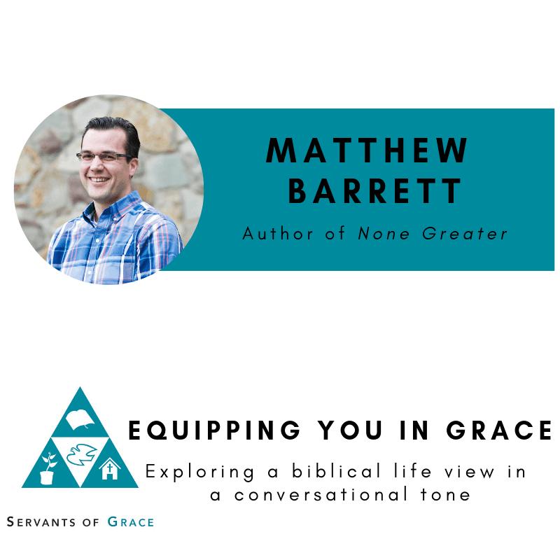 Matthew Barrett- None Greater: The Undomesticated Attributes of God 1
