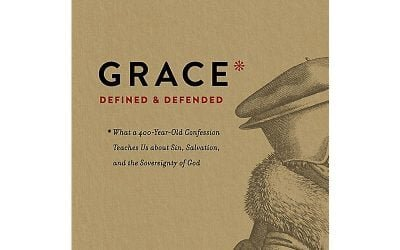 Grace Defined and Defended – Kevin DeYoung