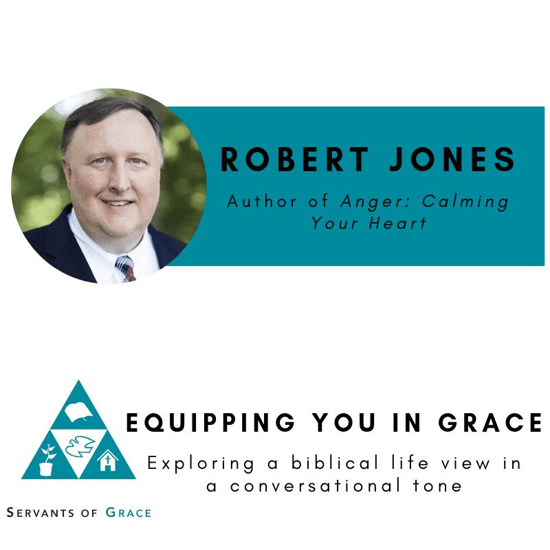Robert D. Jones-- Anger: Calming Your Heart 1