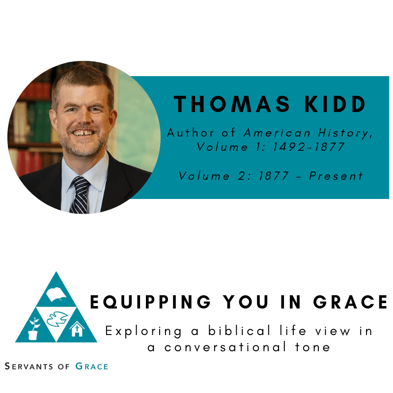 Thomas Kidd- American History, Volume 1 and 2