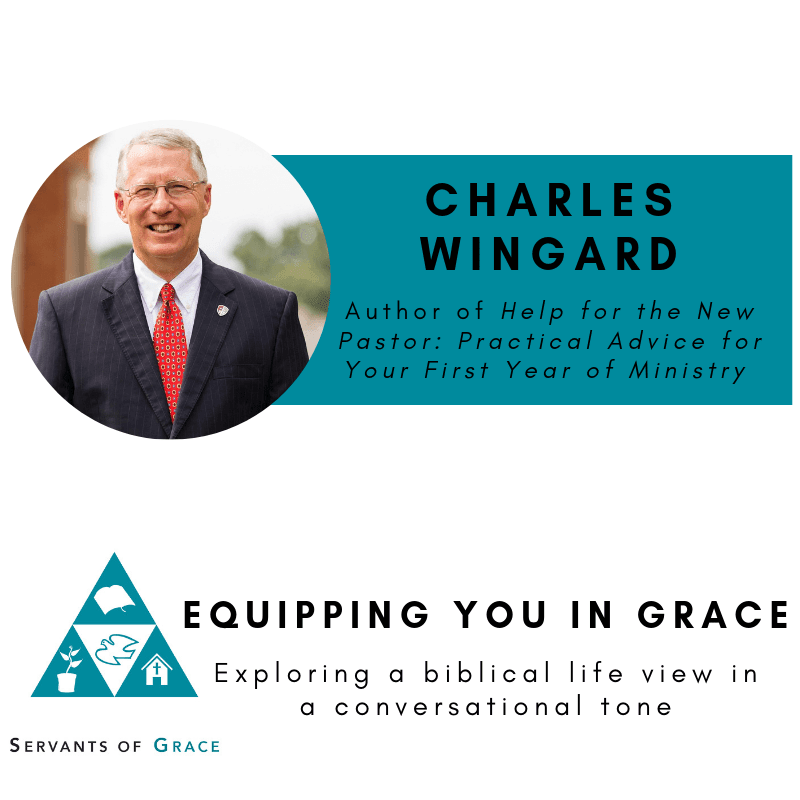 Charles Wingard- Help for New Pastors for Their First Years of Ministry 1