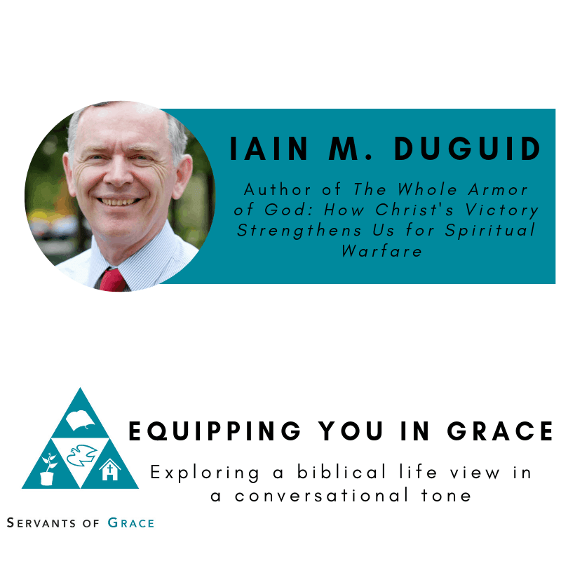 Iain M. Duguid- The Gospel, Spiritual Warfare, and the Christian Life