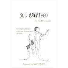 God Breathed: Connecting with Scripture to God, Others, the Natural World, and Yourself