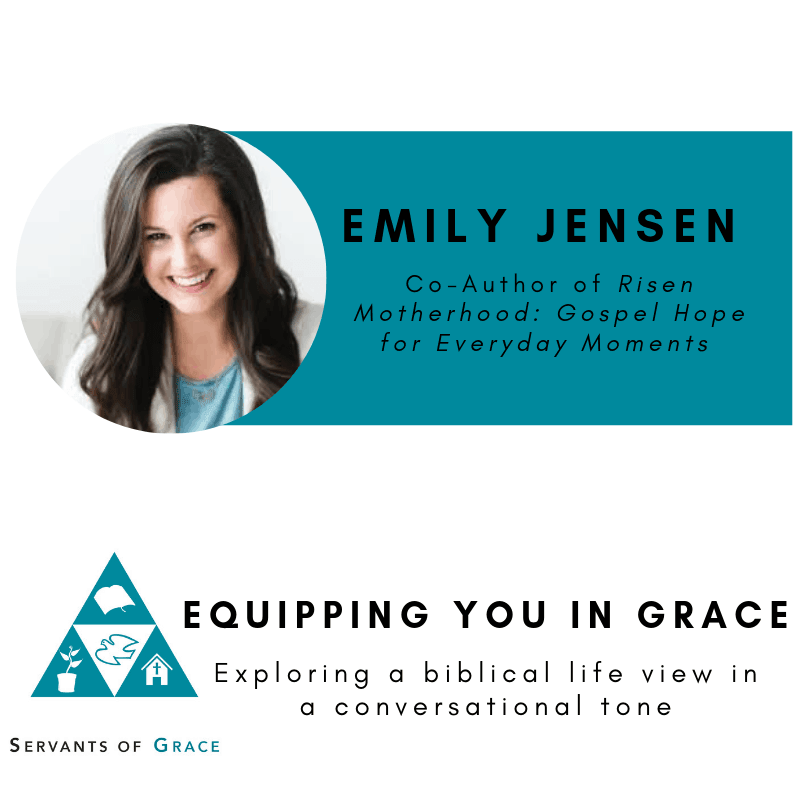 Emily Jensen– Risen Motherhood: Gospel Hope for Everyday Moments