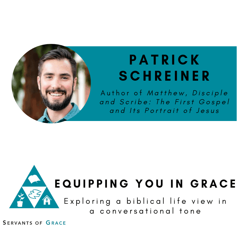 Patrick Schreiner- Matthew, Disciple and Scribe: The First Gospel and Its Portrait of Jesus