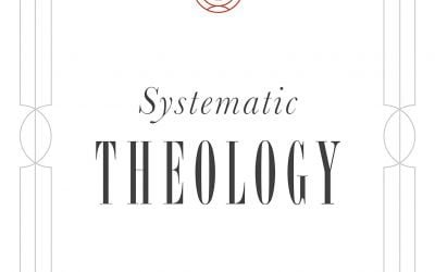 Systematic Theology – Robert Letham (2019)