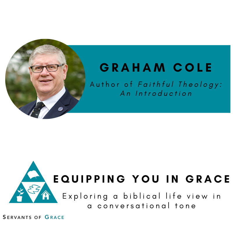 Graham Cole– Faithful Theology: An Introduction