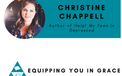 Christine Chappell- Help! My Teen is Depressed