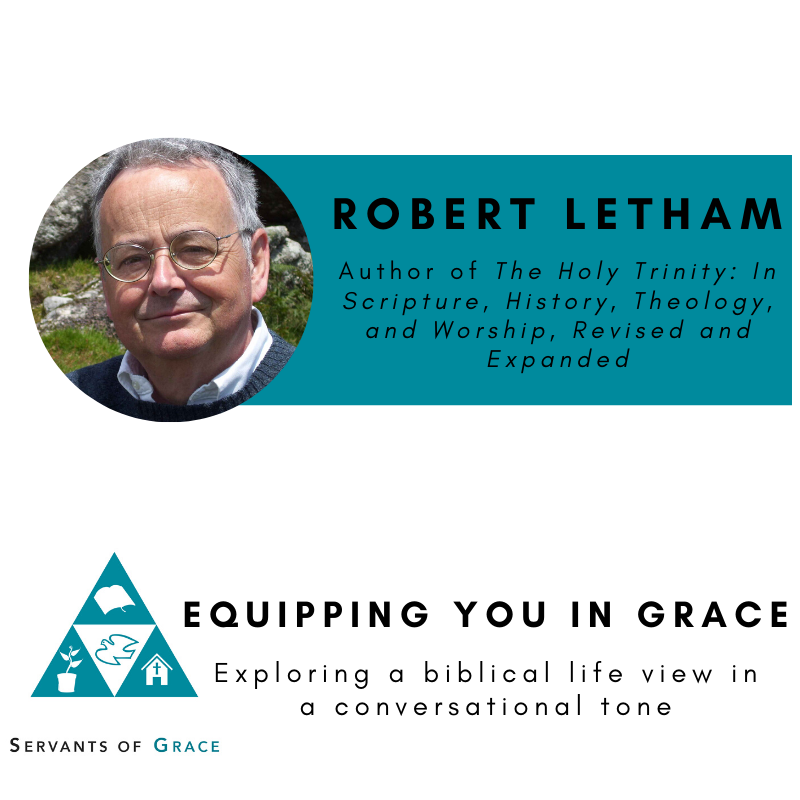Robert Letham- The Holy Trinity: In Scripture, History, Theology, and Worship, Revised and Expanded