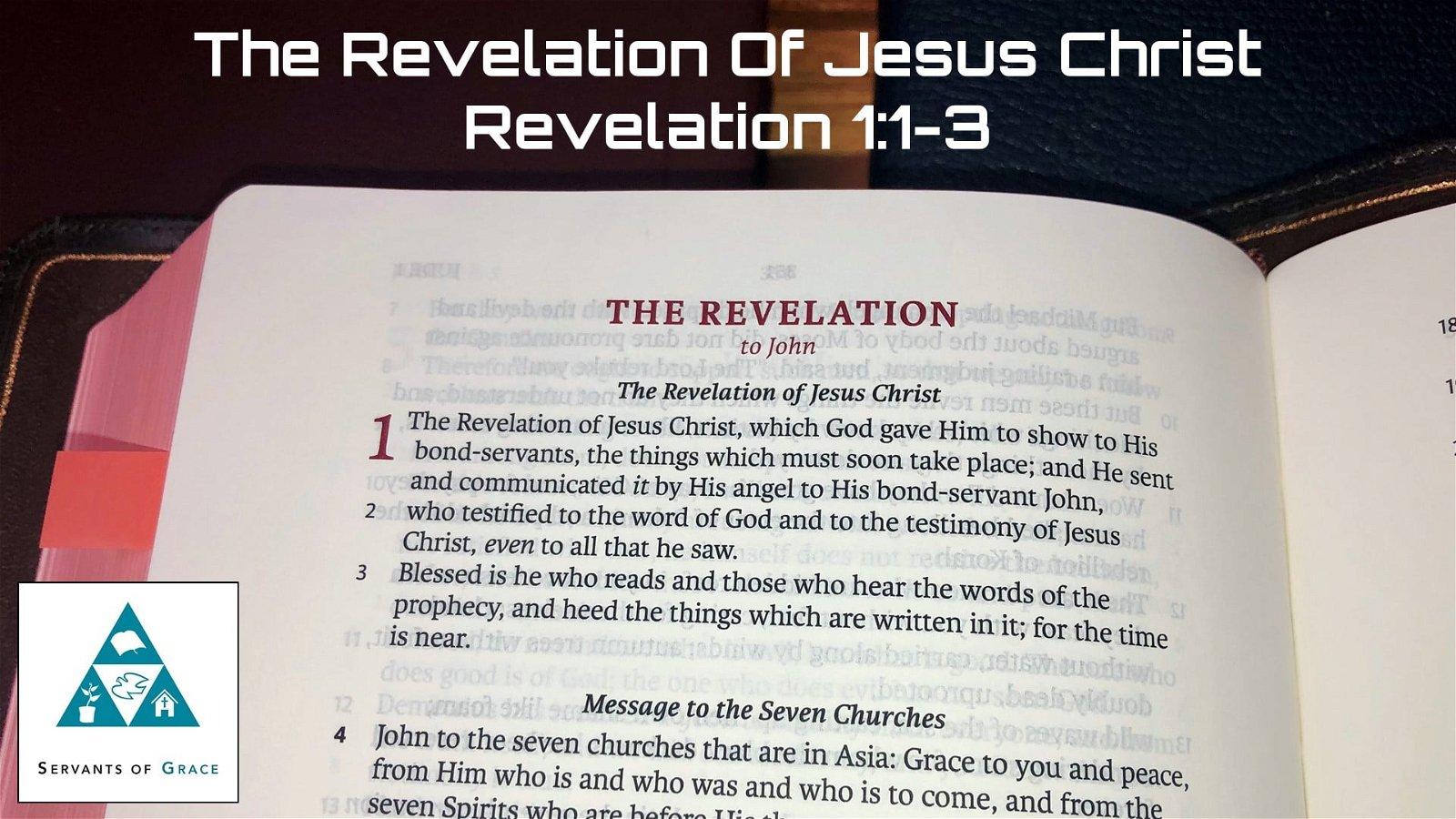 #1: The Revelation of Jesus Christ[Sermon] 1