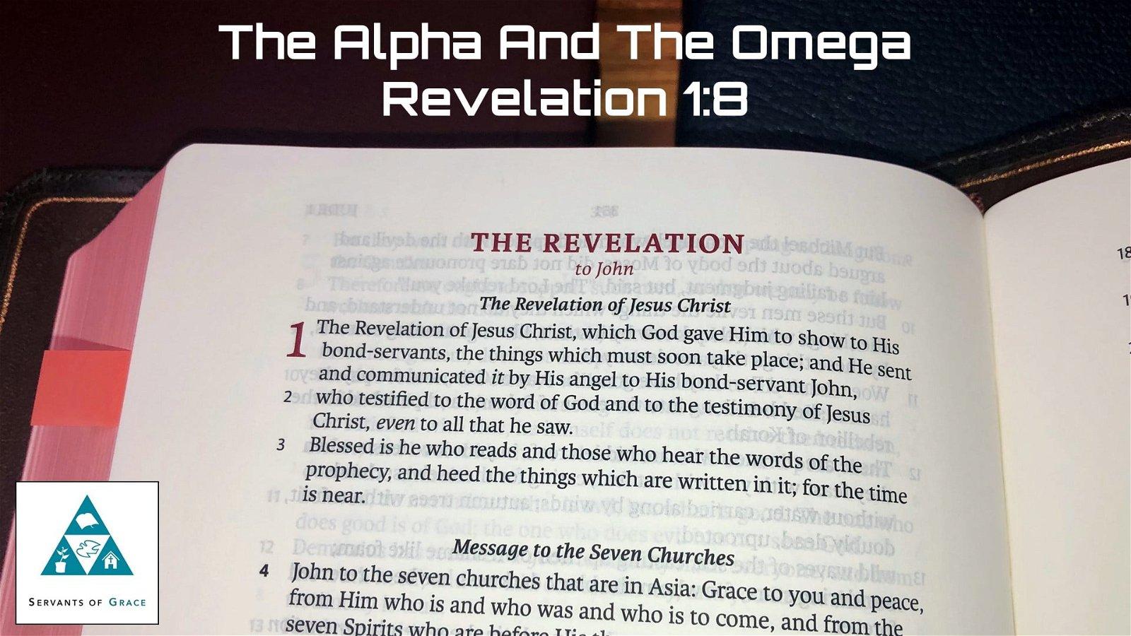 #5: The Alpha and Omega[Sermon] 1