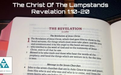 #7: The Christ of the Lampstands[Sermon]