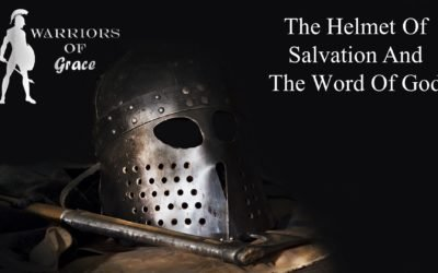 The Helmet of Salvation and the Word of God