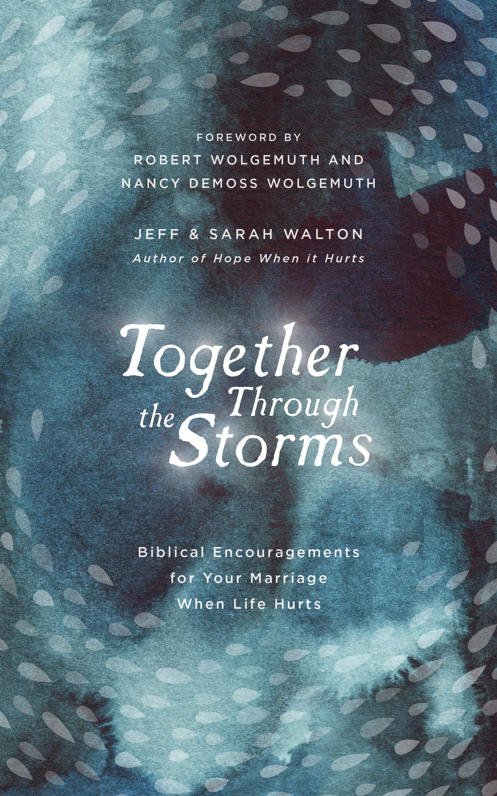 Together Through the Storms by Jeff and Sarah Walton 1